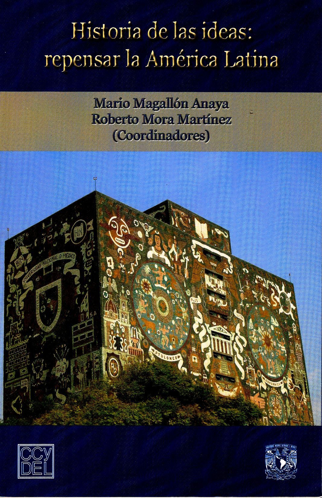 Historia de las ideas: repensar la América Latina