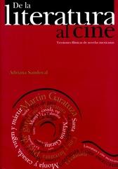 De la literatura al cine. Versiones fílmicas de novelas mexicanas