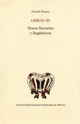 Obras III. Textos literarios y lingüísticos