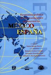 Economía política de las transiciones democráticas. México y España