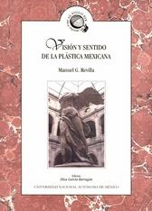 Visión y sentido de la plástica mexicana