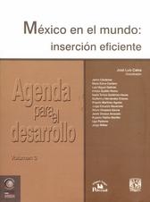 México en el mundo. Inserción eficiente Vol. 3