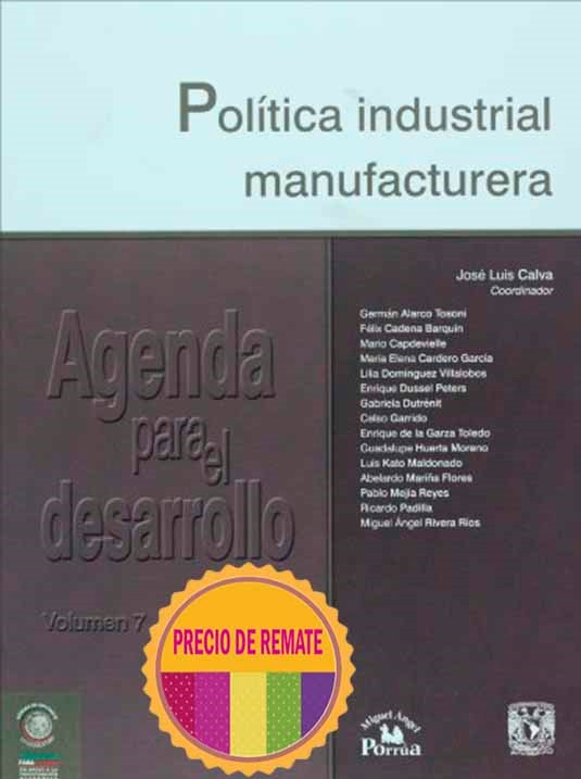 Política industrial manufacturera Vol. 7