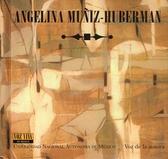 Angelina Muñiz-Huberman. Voz Viva