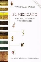 El mexicano. Aspectos culturales y psicosociales