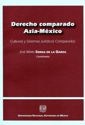 Derecho comparado Asia-México. Culturas y sistemas jurídicos comparados