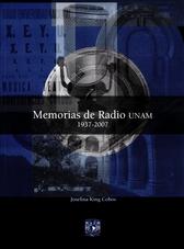 Memorias de radio UNAM 1937-2007