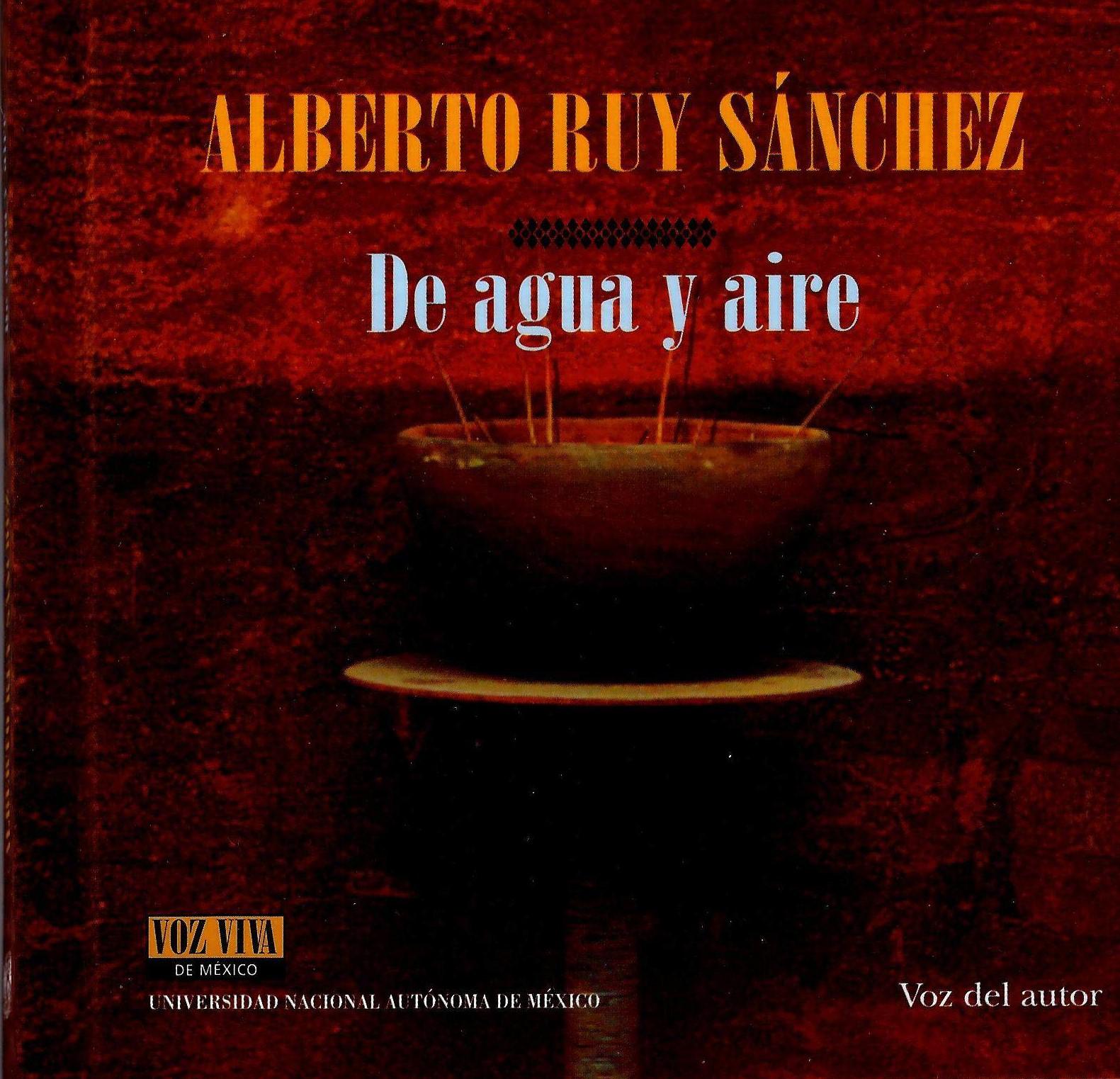 De agua y aire, Voz Viva de México, Alberto Ruy Sánchez Presentación por Alberto Manguel