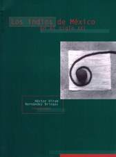 Los indios de México en el siglo XXI