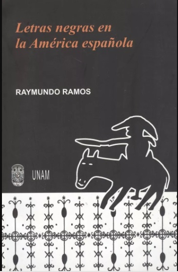Letras negras en la América española