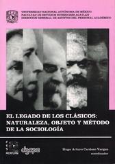 El legado de los clásicos naturaleza, objeto y método de la sociología