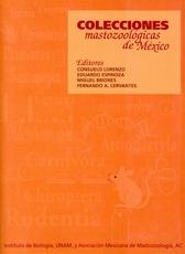 Colecciones mastozoológicas de México