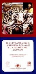 El multilateralismo, la reforma de la ONU y los desafíos del siglo XXI