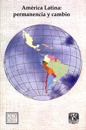 América Latina. Permanencia y cambio