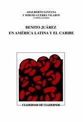 Benito Juárez en América Latina y el Caribe