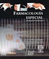 Farmacología especial manual de prácticas
