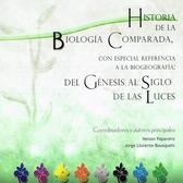 Historia de la biología comparada, con especial referencia a la biogeografía. Del génesis al siglo
