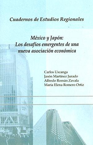 México y Japón. Los desafíos emergentes de una nueva asociación económica