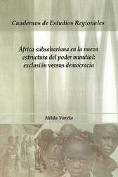 África subsahariana en la nueva estructura de poder mundial. Exclusión versus democracia