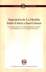 Imposición de la medalla Isidro Fabela a Juan Gelman, ceremonia realizada en el aula magna Jacinto Pallares el 6 de octubre de 2006 en Ciudad Universitaria No. 28