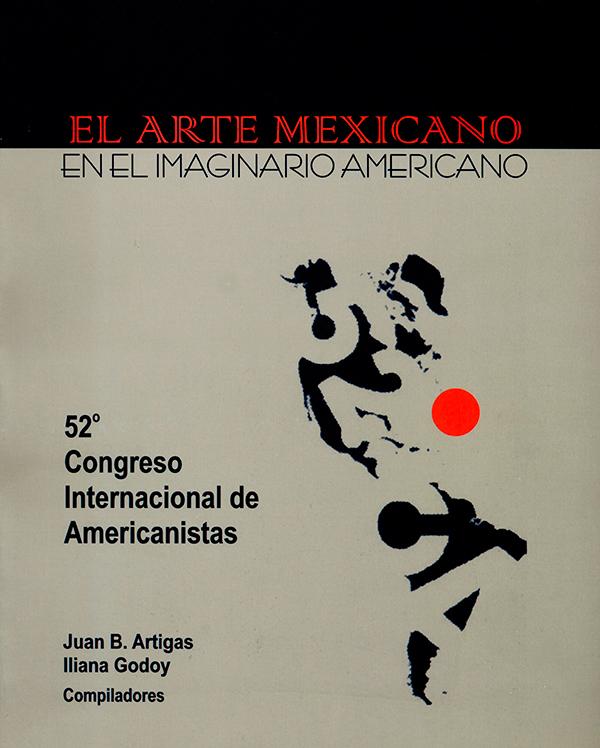 El arte mexicano. En el imaginario americano