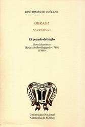 El pecado del siglo. Novela histórica. (época de Revillagigedo 1789). 1869 obras I narrativa I