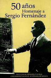 50 años. Homenaje a Sergio Fernández