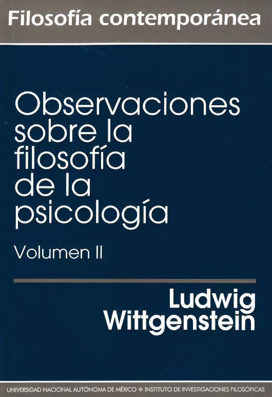 Observaciones sobre la filosofía de la psicología  Vol. II