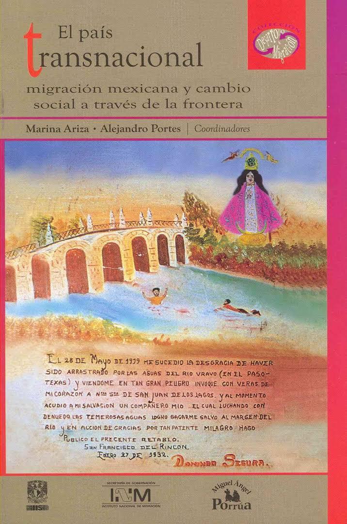 El país transnacional migración mexicana y cambio social