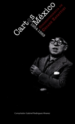 Cartas a México. Correspondencia de Cesare Zavattini 1954-1988