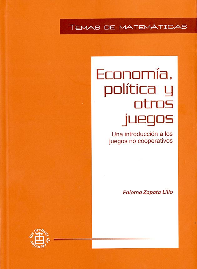 Economía, política y otros juegos Una introducción a los juegos no cooperativos