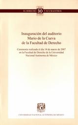 Inauguración del auditorio Mario de la cueva de la facultad de derecho, ceremonia realizada el día 14 de marzo de 2007 en la Facultad de Derecho de la Universidad Nacional Autónoma de México No. 30