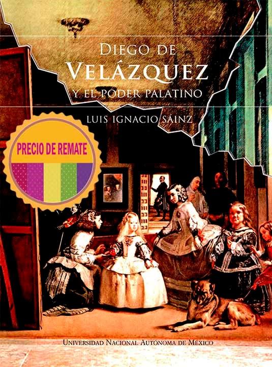 Diego de Velázquez y el poder palatino
