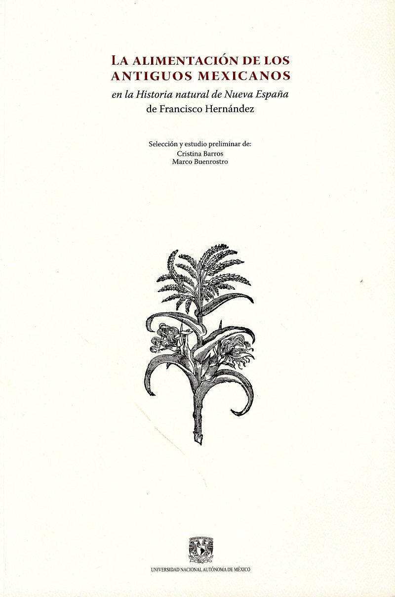La alimentación de los antiguos mexicanos en la Historia Natural de Nueva España