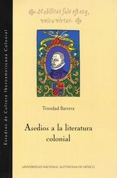 Asedios a la literatura colonial