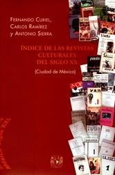 Índice de las revistas culturales del siglo XX (Ciudad de México)