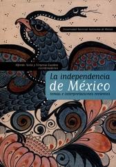 La Independencia de México. Temas e interpretaciones recientes