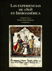 Las experiencias de 1808 en Iberoamérica