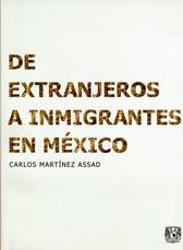 De extranjeros a inmigrantes en México