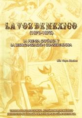 La voz de México 1870-1875. La prensa católica y la reorganización conservadora
