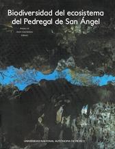Biodiversidad del ecosistema del pedregal de San Ángel