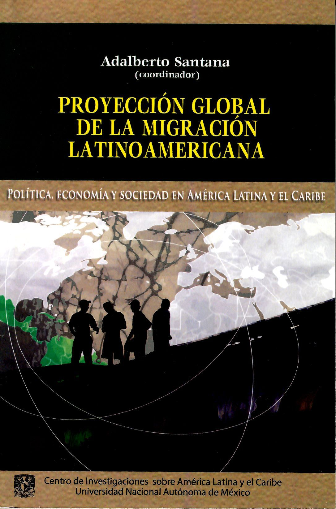 Proyeccion global de la migración latinoamericana