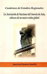 La asociación de naciones del sureste de Asia, esbozos de un nuevo orden global
