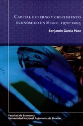 Capital externo y crecimiento económico en México, 1970-2005