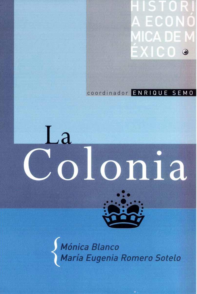 Historia económica de México, vol. 2. La Colonia
