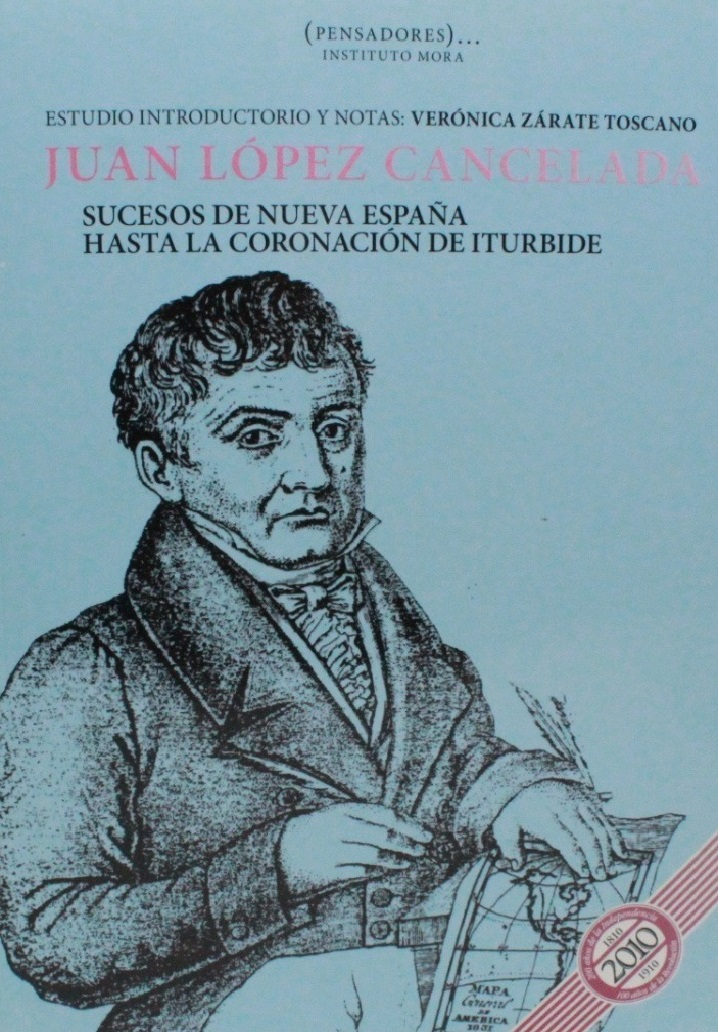Juan López Cancelada. Sucesos de Nueva España hasta la coronación de Iturbide