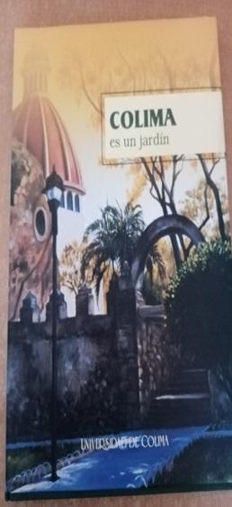 Colima es un jardín