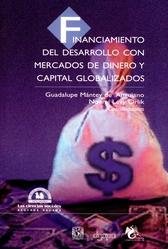 Financiamiento del desarrollo con mercados de dinero y capital globalizados