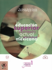 La educación superior en el contexto actual de la sociedad mexicana