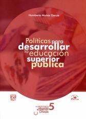 Políticas para desarrollar la educación superior pública